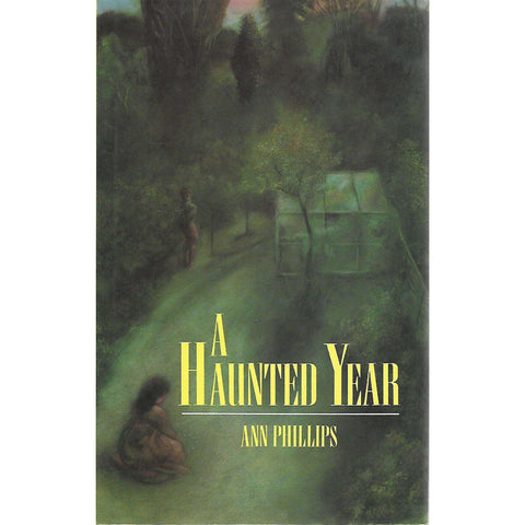 A Haunted Year | Ann Phillips