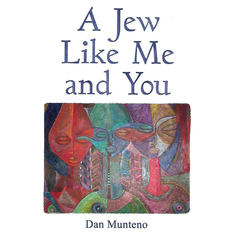 A Jew Like Me and You (Inscibed by Author) | Dan Munteno