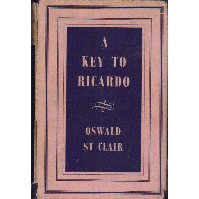 A Key to Ricardo (With Author's Dedication to Owen Horwood who was
