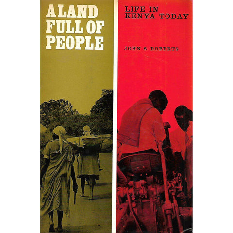 A Land Full of People: Life in Kenya Today | John S. Roberts