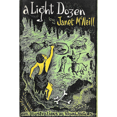 A Light Dozen (Illustrations by Rowel Friers) | Janet McNeill