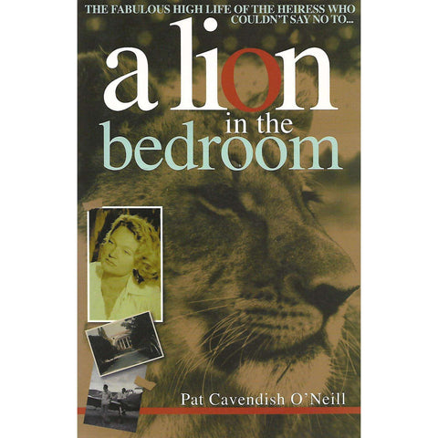 A Lion in the Bedroom (Inscribed by Author) | Pat Cavendish O'Neill