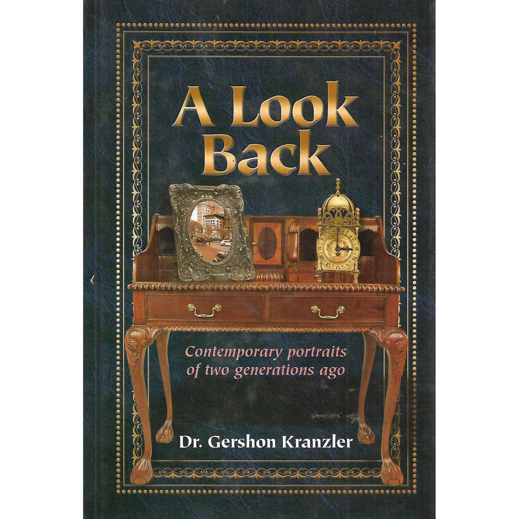 Bookdealers:A Look Back: Contemporary Portraits of Two Generations Ago | Dr. Gershon Kranzler