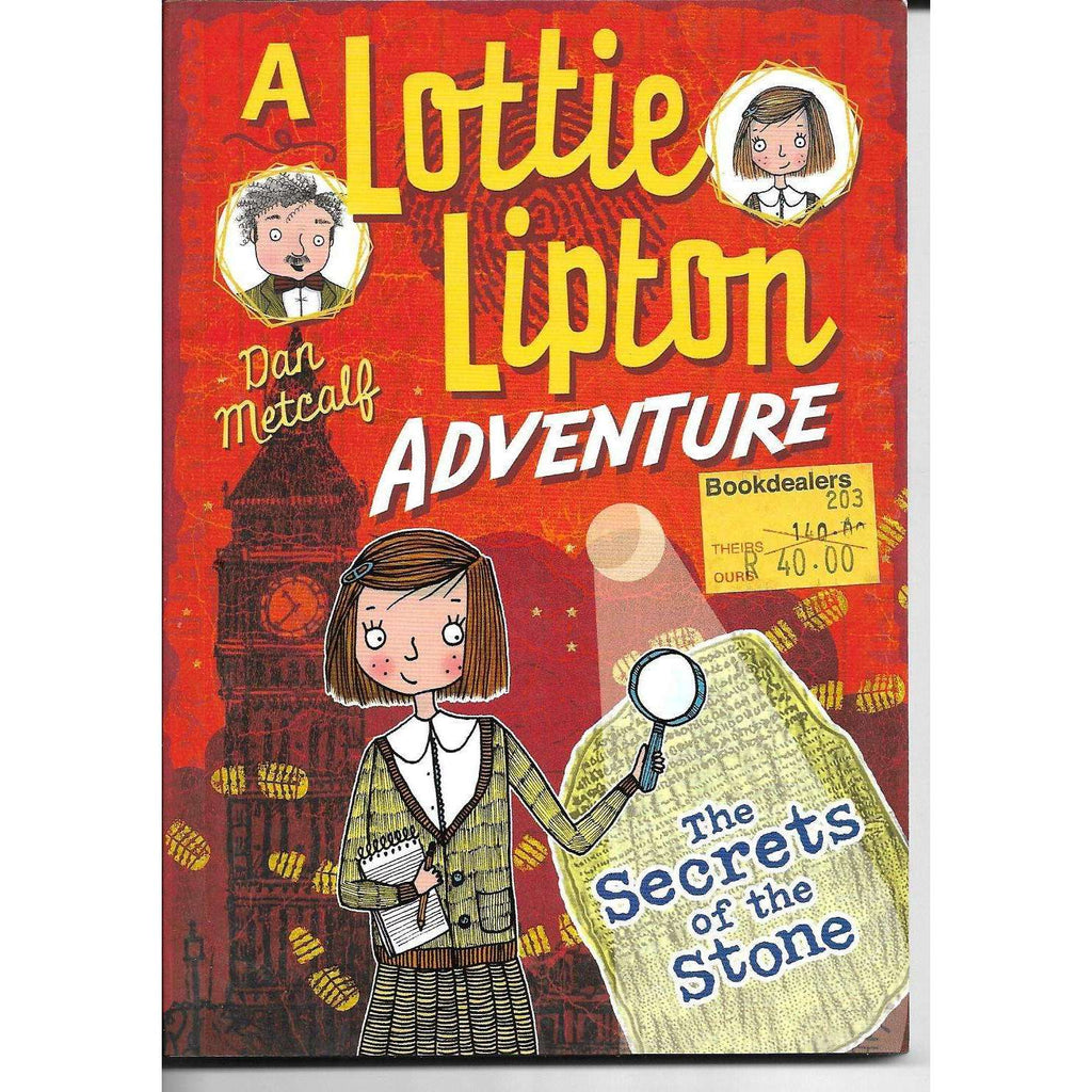 Bookdealers:A Lottie Lipton Adventure: The Secrets of the Stone | Dan Metcalf