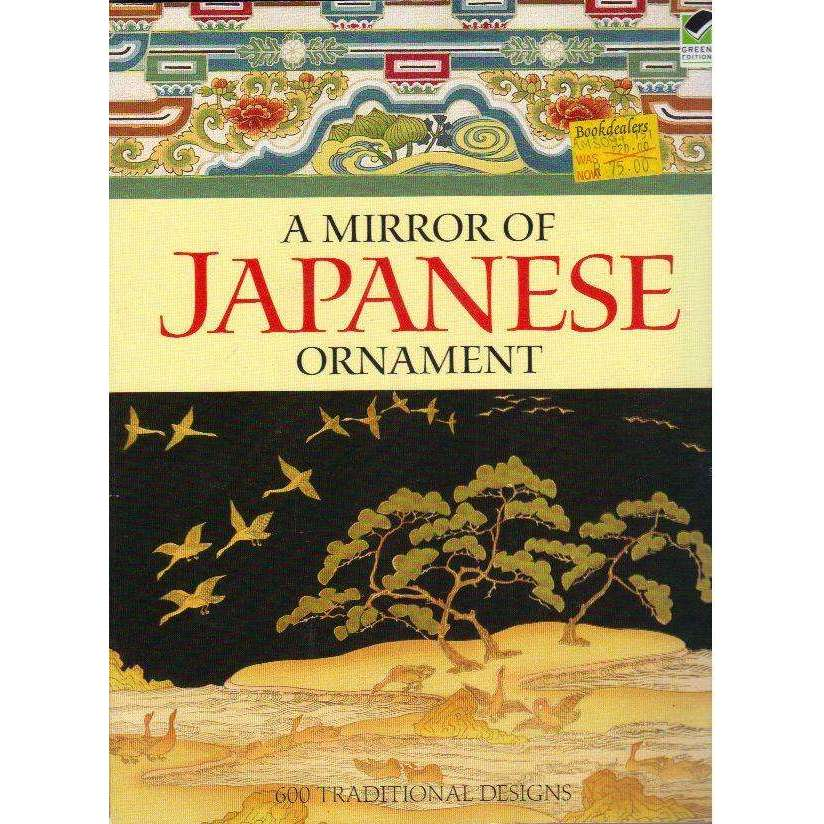 Bookdealers:A Mirror of Japanese Ornament: 600 Traditional Designs (Dover Fine Art, History of Art) | Dover