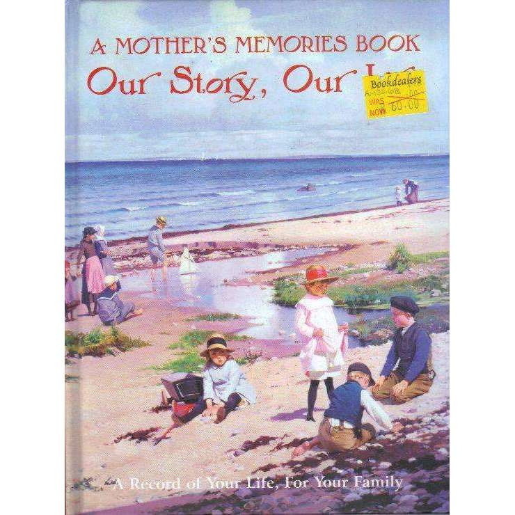 Bookdealers:A Mother's Memories Book: Our Story, Our Life (A Record of Your Life, For Your Family)