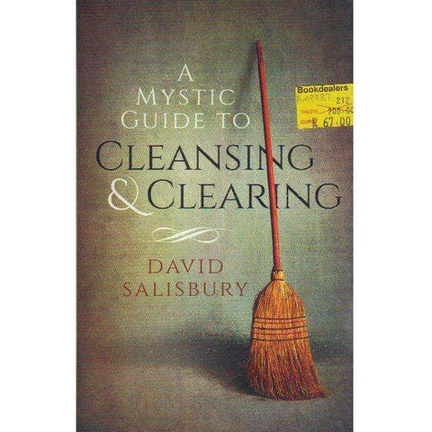 A Mystic Guide to Cleansing & Clearing | David Salisbury