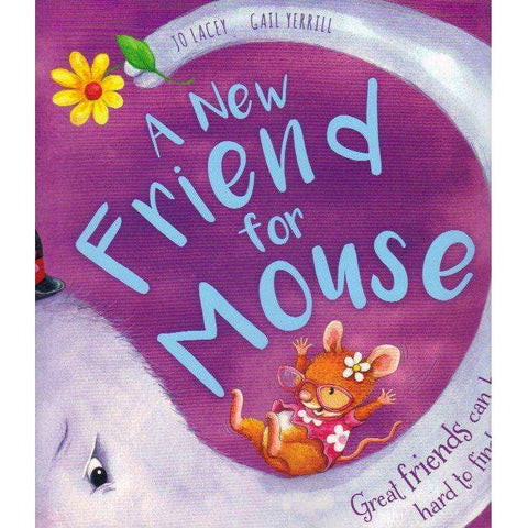 A New Friend for Mouse | Jo Lacey