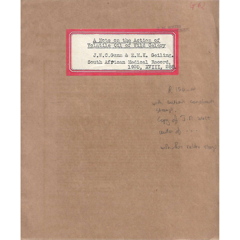 Bookdealers:A Note on the Action of Volatile Oil of Wild Celery (With Authors' Compliments Stamp) | J. W. C. Gunn and E. M. K. Geiling