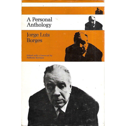 A Personal Anthology (First Edition, 1968, Copy of Gerard Bellaert) | Jorge Luis Borges