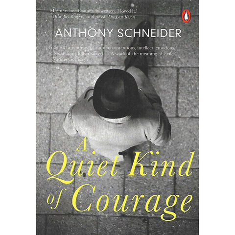 A Quiet Kind of Courage (Inscribed by the Author) | Anthony Schneider