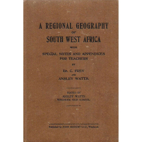 A Regional Geography of South West Africa | C. Frey & Ainsley Watts