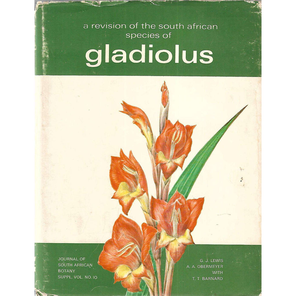 Bookdealers:A Revision of the South African Species of Gladiolus | G. J. Lewis, et al.
