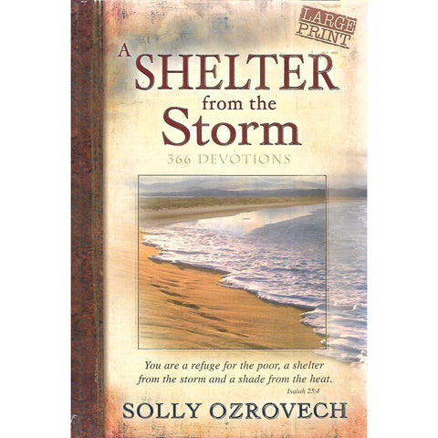 A Shelter From the Storm: 366 Devotions (Large Print Edition) | Solly Ozrovech