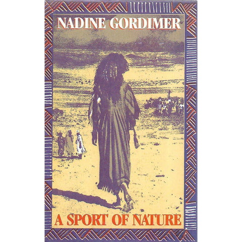 A Sport of Nature (Signed by Author) | Nadine Gordimer