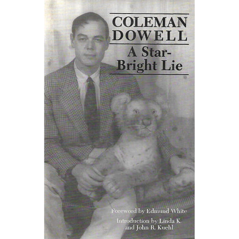 A Star-Bright Lie | Coleman Dowell