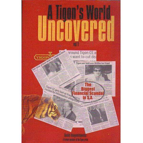 A Tigon's World Uncovered: Pre Publication Edition, Inscribed? (Vol 1) | Daniel Anagnostopoulos