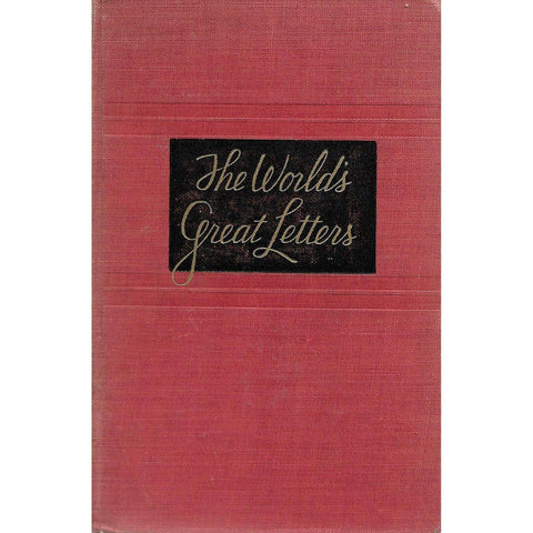 A Treasury of the World's Great Letters | M. Lincoln Schuster (Ed.)
