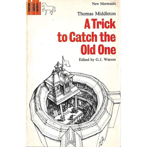 A Trick to Catch the Old One | Thomas Middleton