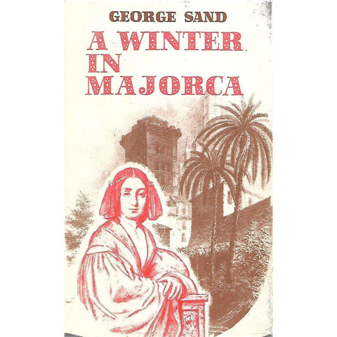 A Winter in Majorca (1838-1839) | George Sand