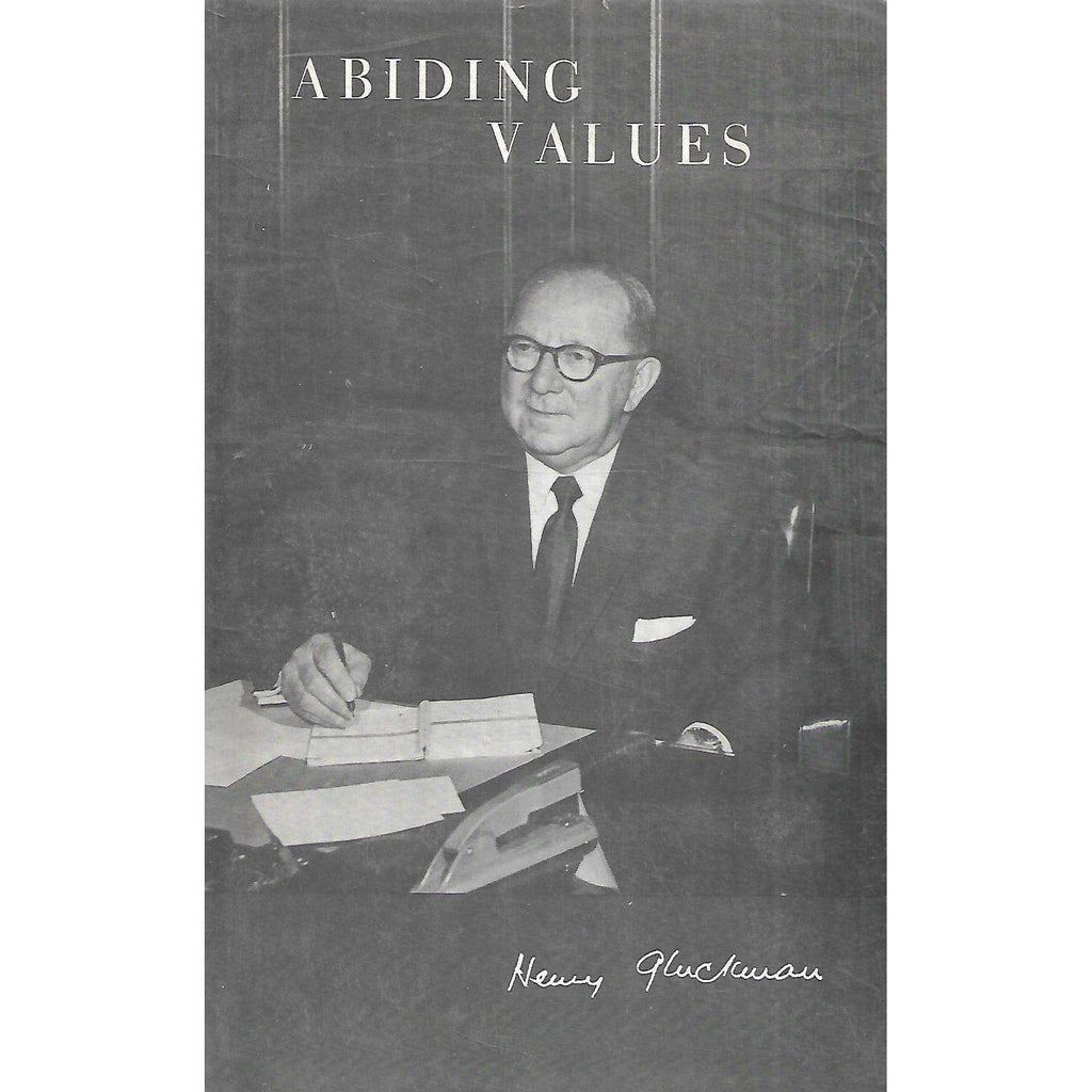 Bookdealers:Abiding Values: Speeches and Addresses (Inscribed by Author) | Henry Gluckman