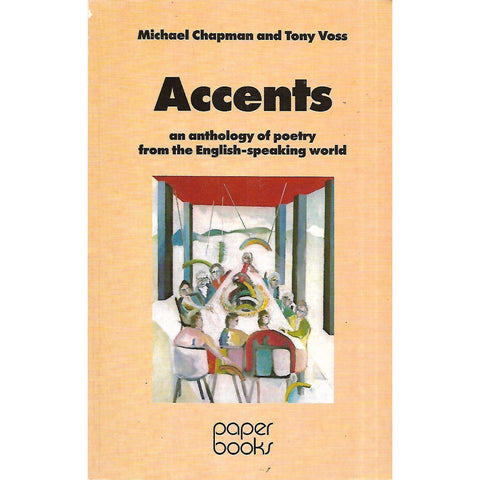 Accents: An Anthology of Poetry from the English-Speaking World | Michael Chapman & Tony Voss (Eds.)