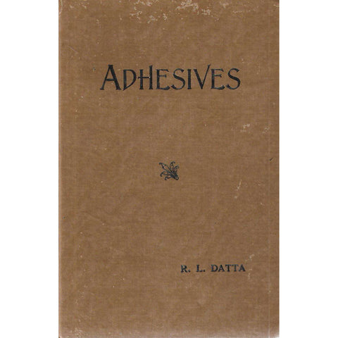 Adhesives | R. L. Datta