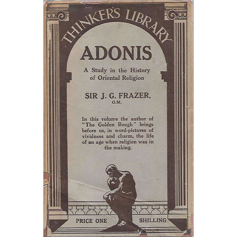 Adonis: A Study in the History of Oriental Religion | Sir J. G. Frazer