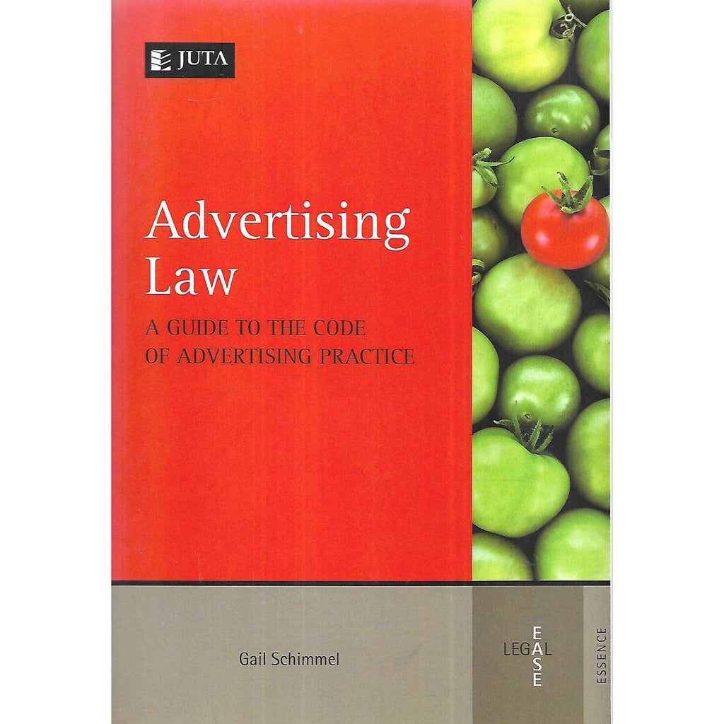 Bookdealers:Advertising Law: A Guide to the Code of Advertising Practice (Inscribed by Author) | Gail Schimmel