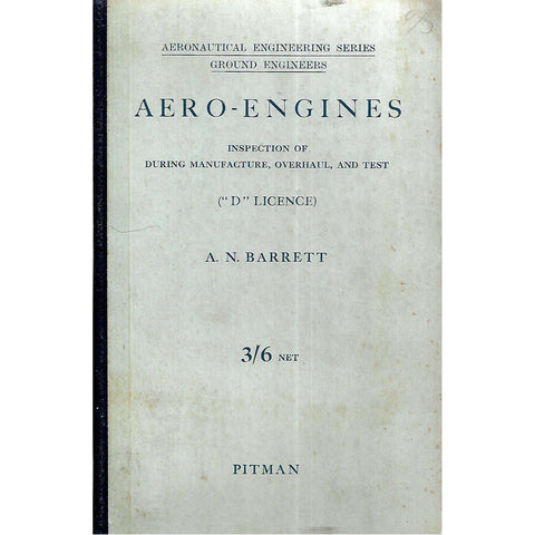 "Aero-Engines: Inspection of During Manufacture, Overhaul, and Test (""D"" Licence) 