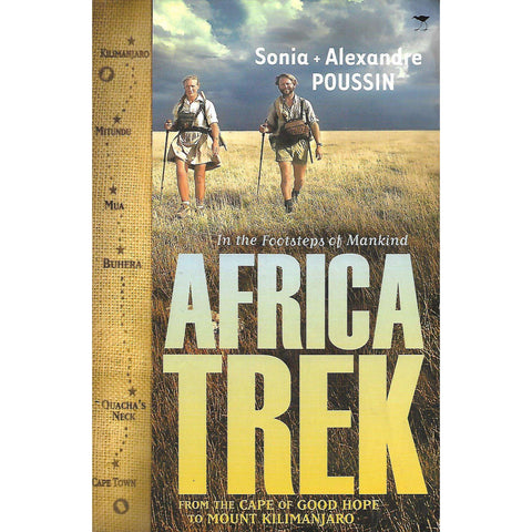 Africa Trek: From the Cape of Good Hope to Mount Kilimanjaro (Inscribed by Authors) | Sonia and Alexandre Poussin