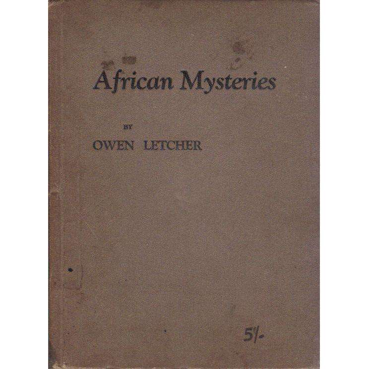 Bookdealers:African Mysteries: (With Author's Inscription) Strange and True Stories of the Congo and Adjacent Territories | Owen Letcher