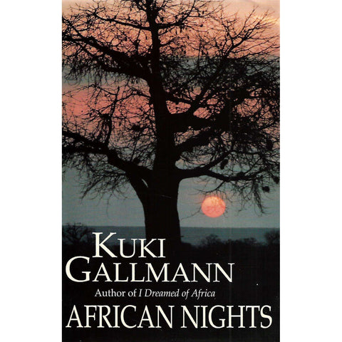African Nights (Inscribed by Author, with Letter) | Kuki Gallmann