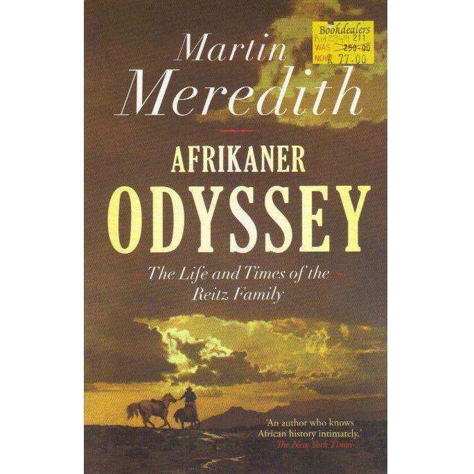 Bookdealers:Afrikaner Odyssey: The Life and Times of the Reitz Family | Martin Meredith