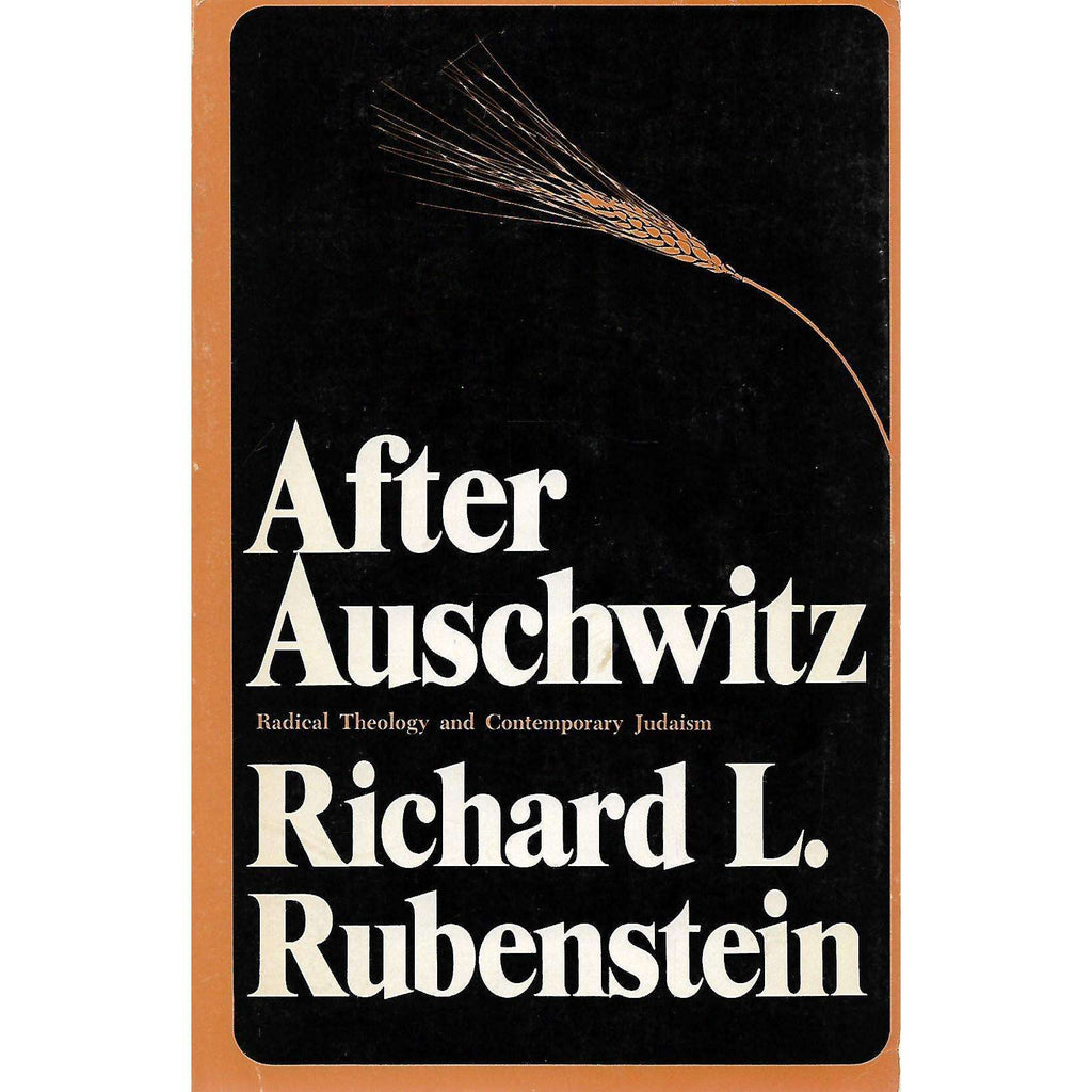 Bookdealers:After Auschwitz: Radical Theology and Contemporary Judaism | Richard L. Rubenstein