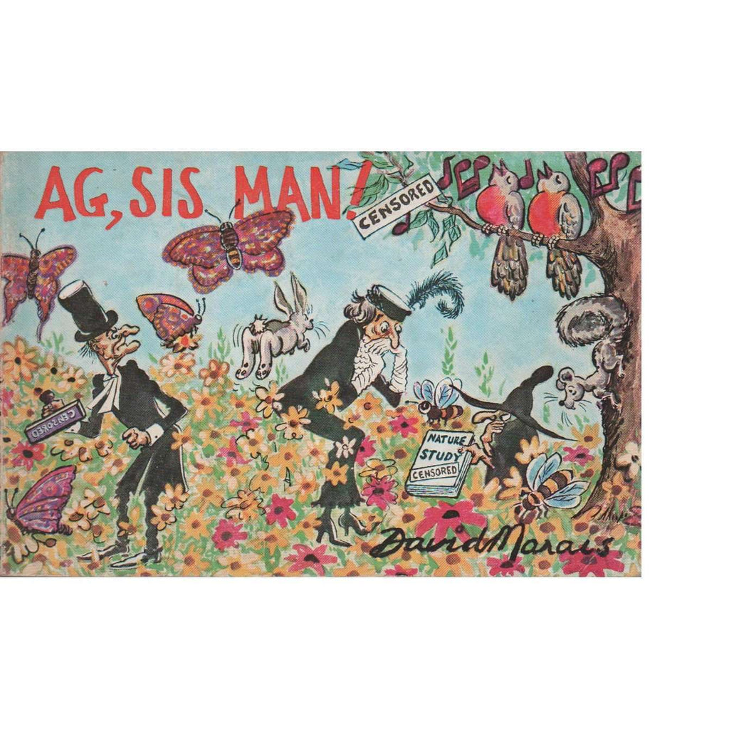 Bookdealers:Ag, Sis Man!: A New Collection of Cartoons | David Marais