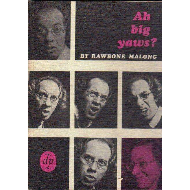 Bookdealers:Ah Big Yaws? (First Edition 1972) | Rawbone Malong