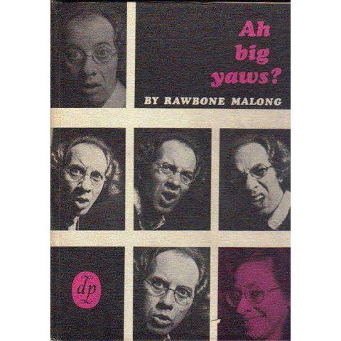 Ah Big Yaws? (First Edition 1972) | Rawbone Malong