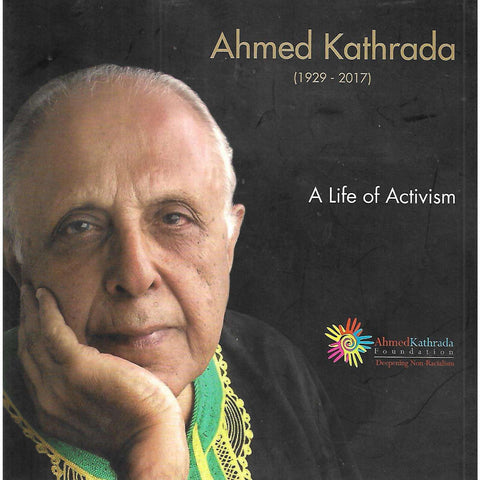 Ahmed Kathrada: A Life in Activism