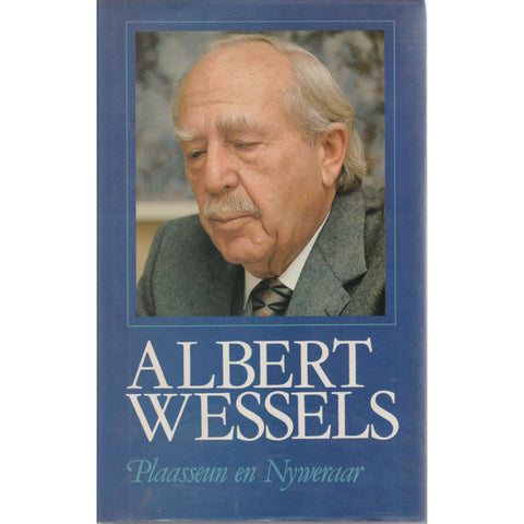Albert Wessels Plaasseun en Nyweraar (Inscribed by the Author) | Albert Wessels