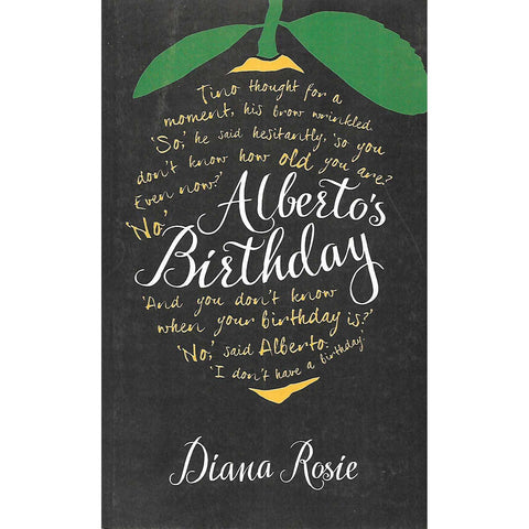 Alberto's Birthday (Uncorrected Proof Copy) | Diana Rosie