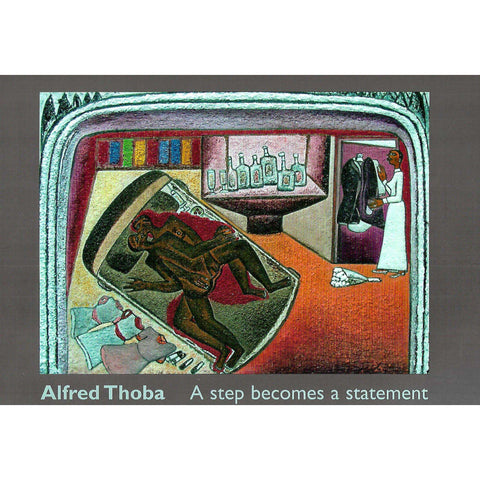 Alfred Thoba: A Step Becomes a Statement (Catalogue)
