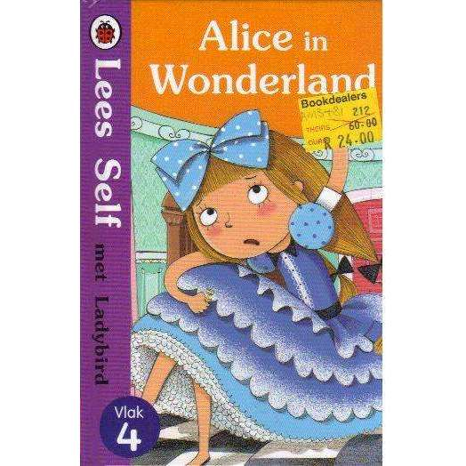 Bookdealers:Alice in Wonderland: Lees Self met Ladybird, Vlak 4 | Lorraine Horsley, Barbara Bongini
