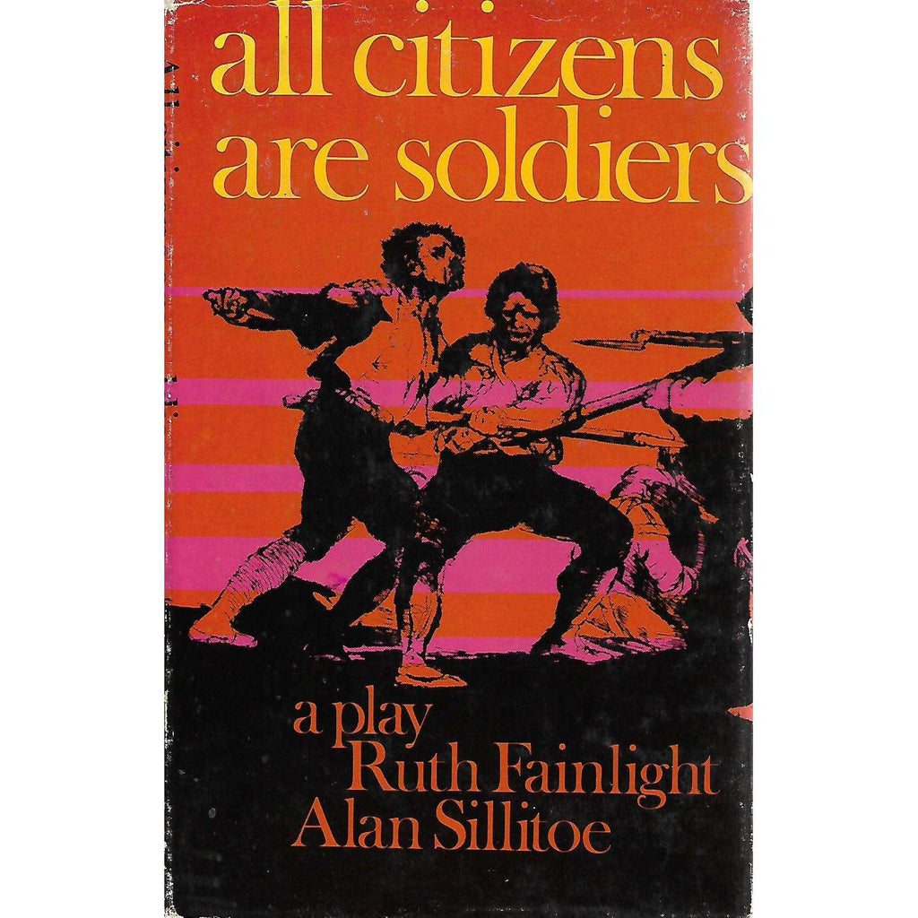 Bookdealers:All Citizens Are Soldiers | Ruth Fainlight and Alan Sillitoe