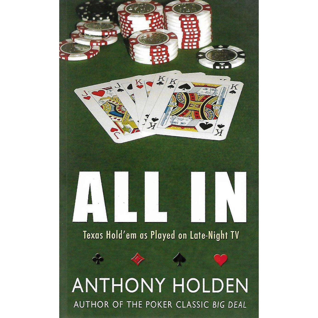 Bookdealers:All In: Texas Hold'em Poker as Played on Late-Night TV | Anthony Holden