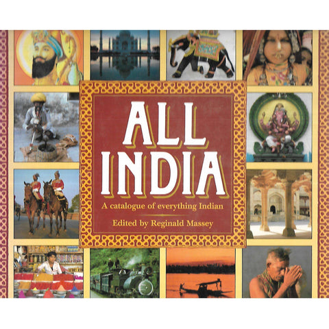 All India: A Catalogue of Everything Indian | Reginald Massey (Ed.)