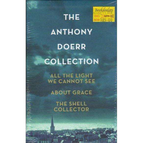 All the Light We Cannot See, About Grace and The Shell Collector: The Anthony Doerr Collection Box Set |  Anthony Doerr