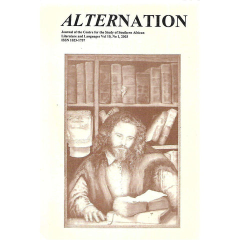 Alternation: Journal for the Study of Southern African Literature and Languages (Vol. 10, No. 1, 2003)