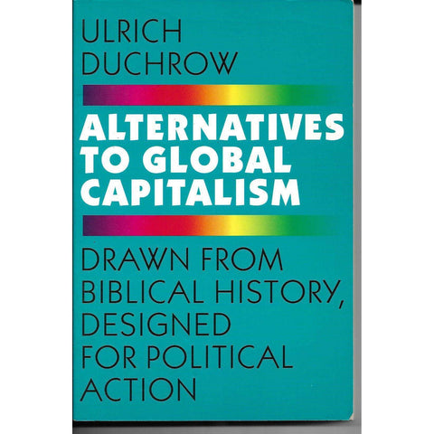 Alternatives to Global Capitalism | Ulrich Duchrow