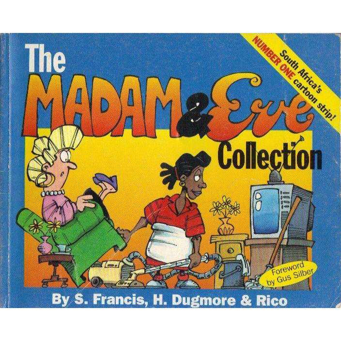 Bookdealers:The Madam & Eve Collection (Signed by the Author's) | S. Francis, H. Dugmore & Rico